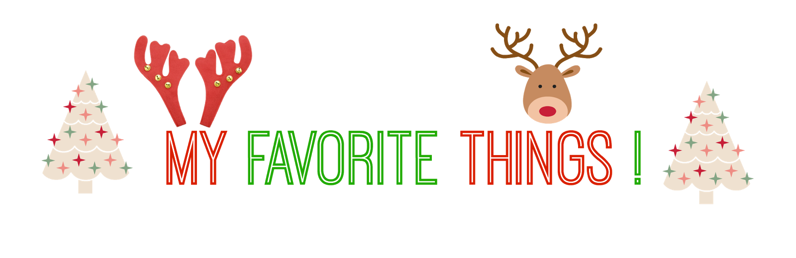 Image result for favorite things holiday